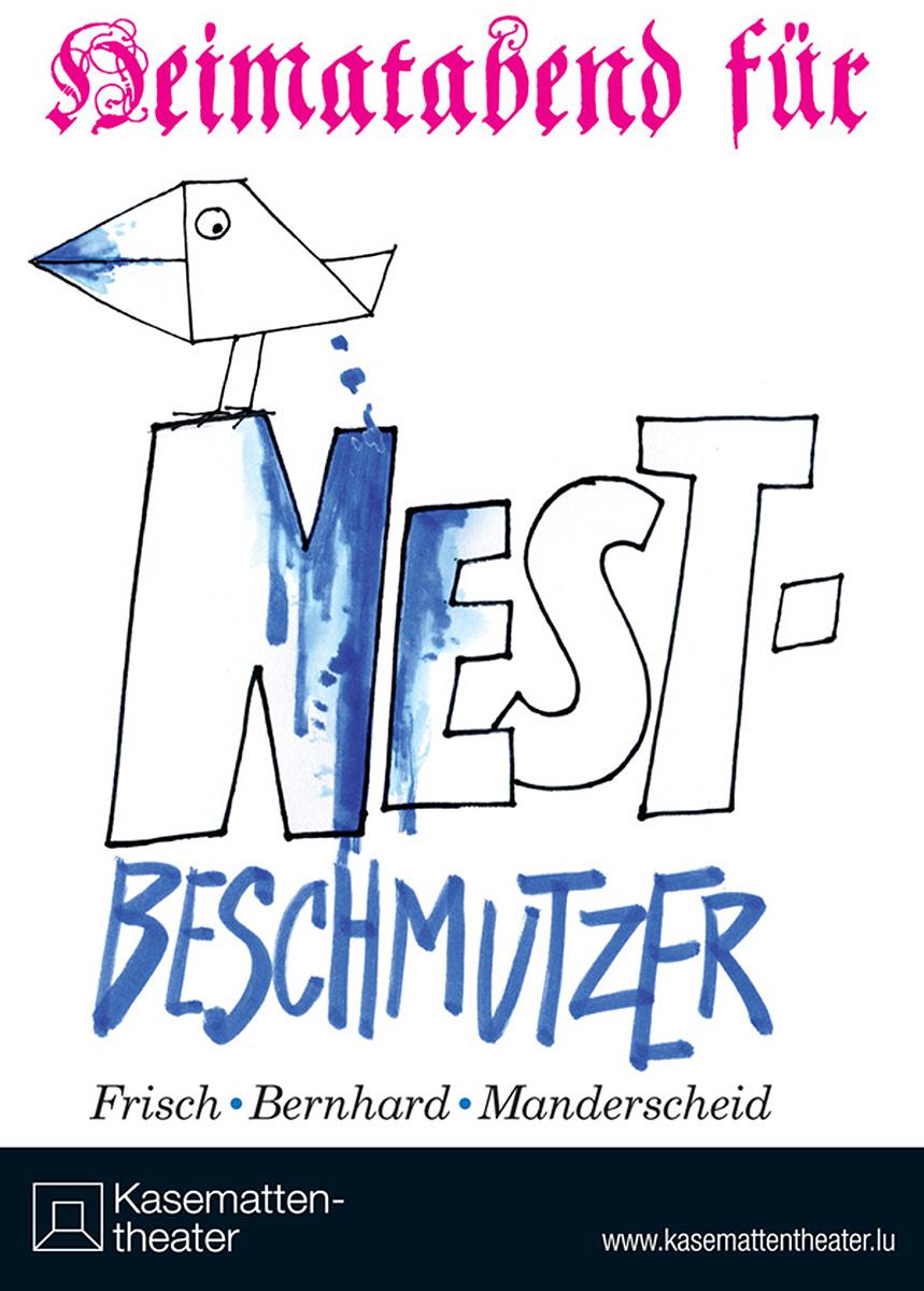 Affiche Nestbeschmutzer Kasemattentheater 2011 Pit weyer