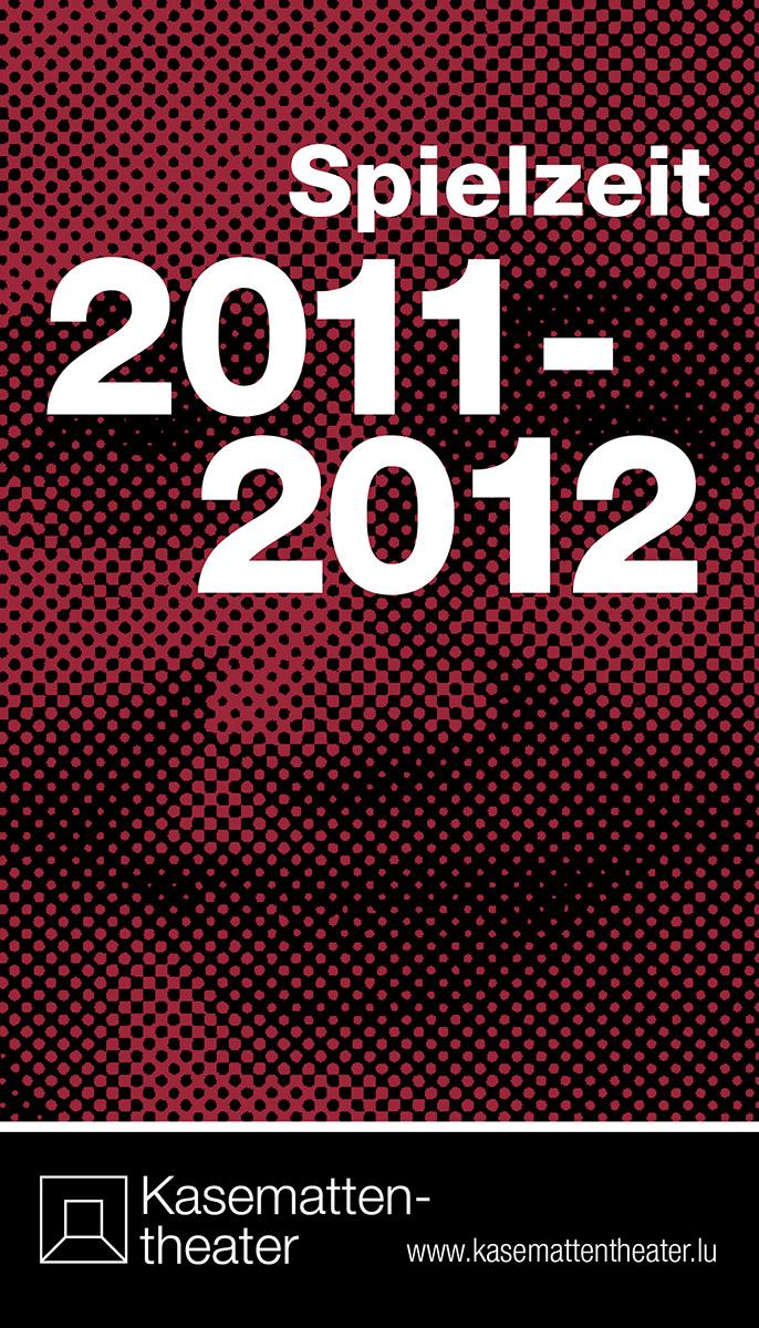 Programmheft Spielzeit 2011-2012 Kasemattentheater Lex Weyer