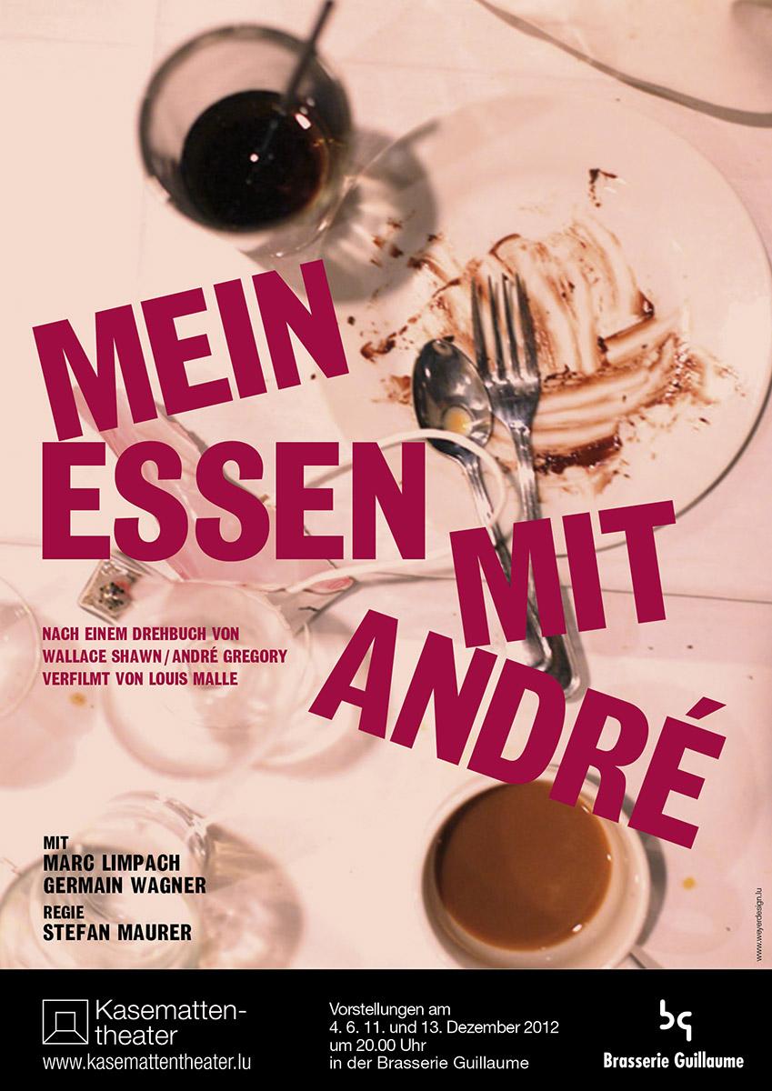 Plakat Affiche Mein Essen mit André 2012 Kasemattentheater Lex Weyer
