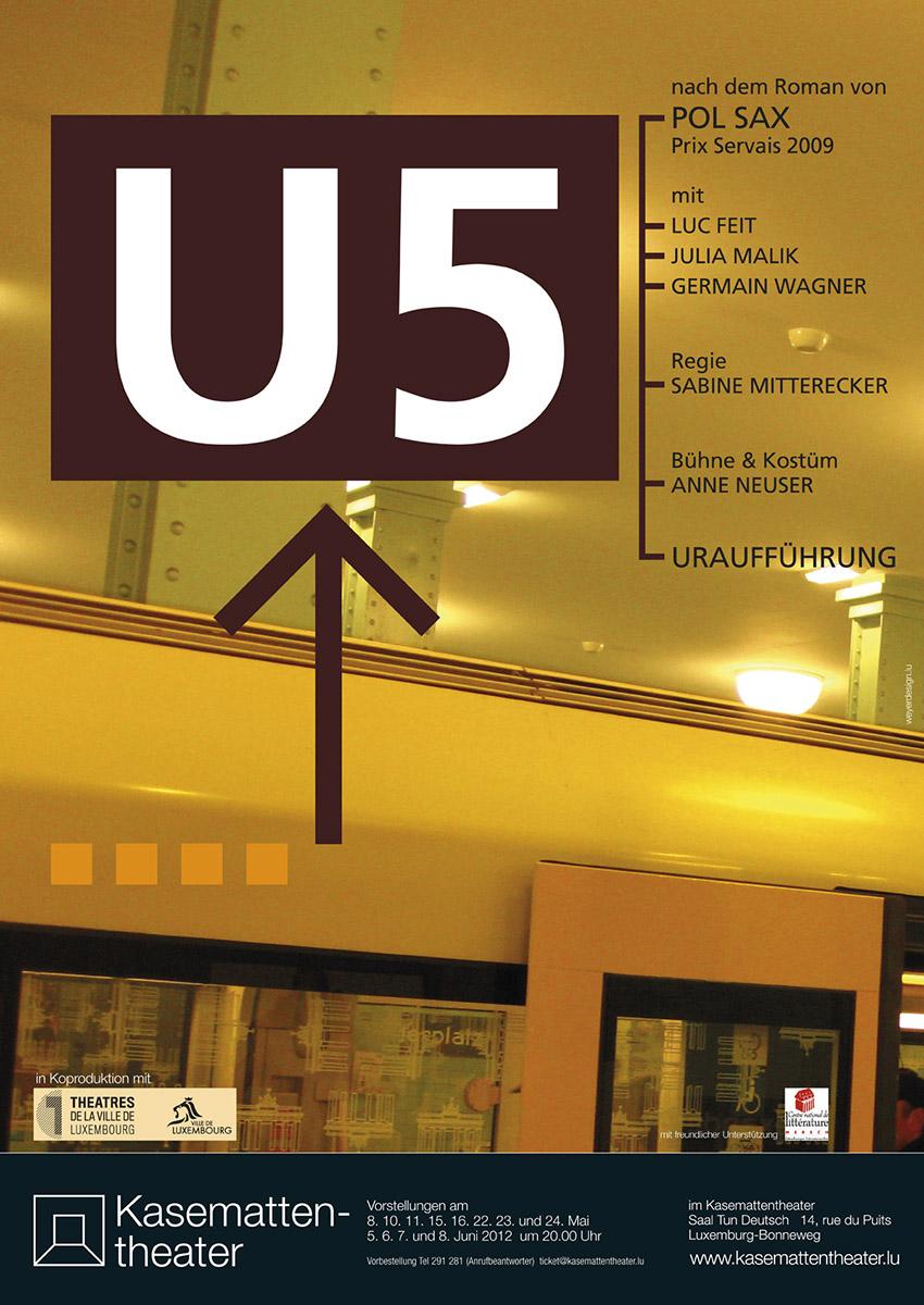 Plakat U5 von Pol Sax Kasemattentheater 2012 Lex Weyer