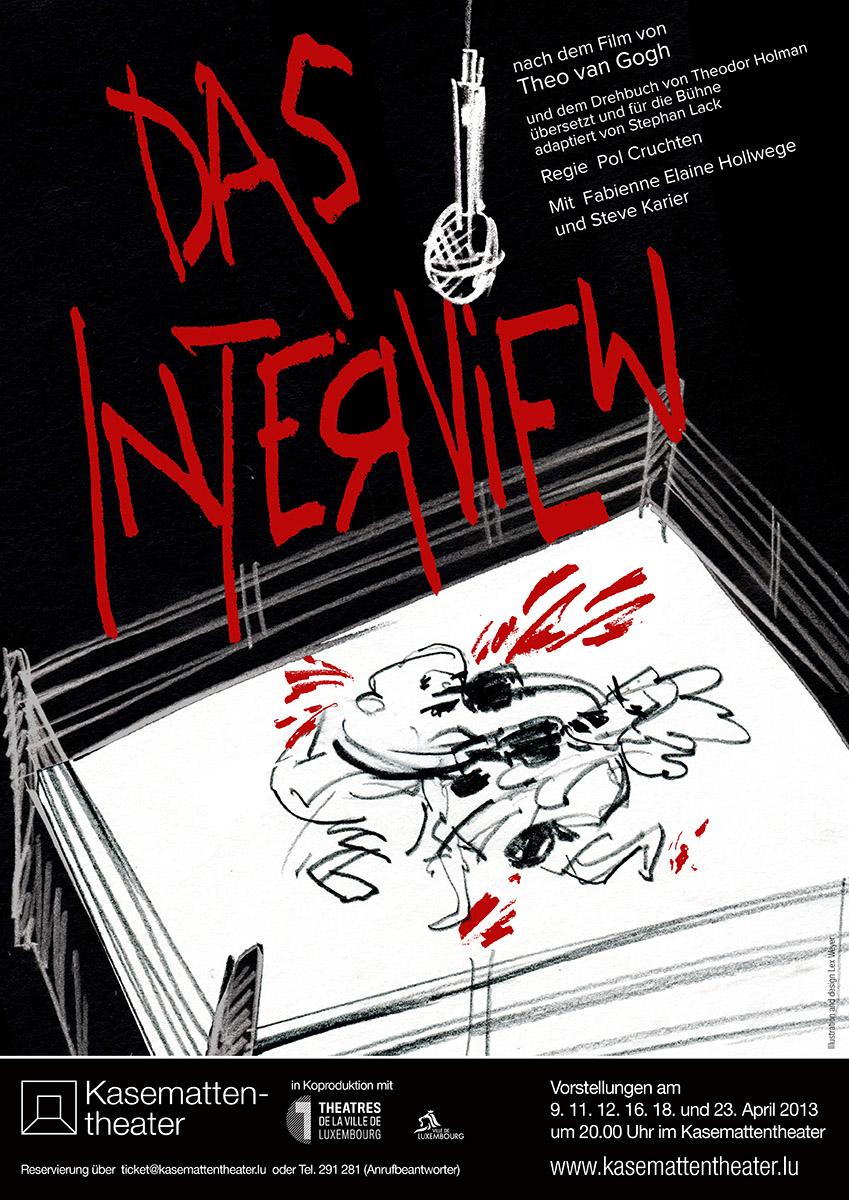 Affiche Plakat Das Interview nach dem Film von Theo von Gogh Kasemattentheater 2013 Lex Weyer