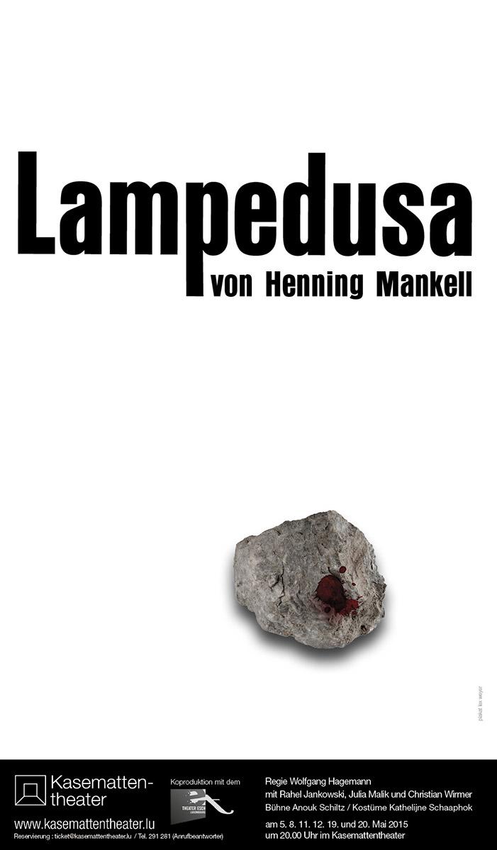 Affiche Plakat Lampedusa von Henning Mankell 2015 Kasemattentheater Lex Weyer