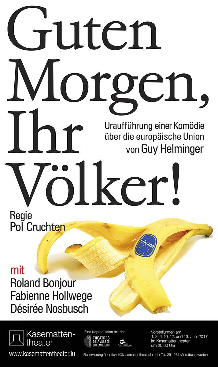 Affiche Guten Morgen Ihr Völker von Guy Helminger Kasemattentheater 2017 Lex Weyer