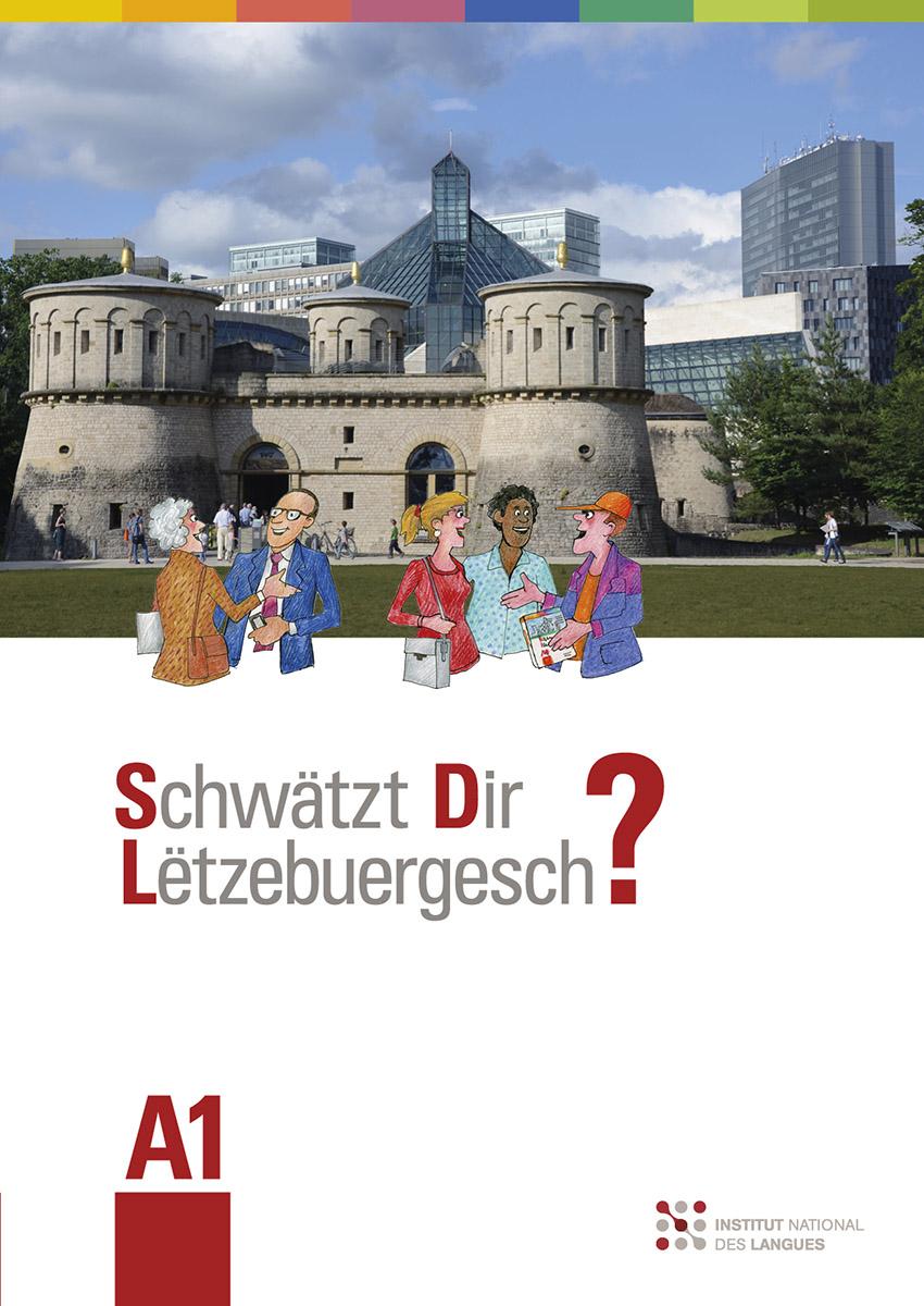 Livre A1 Schwätzt Dir Lëtzebuergesch? 2017