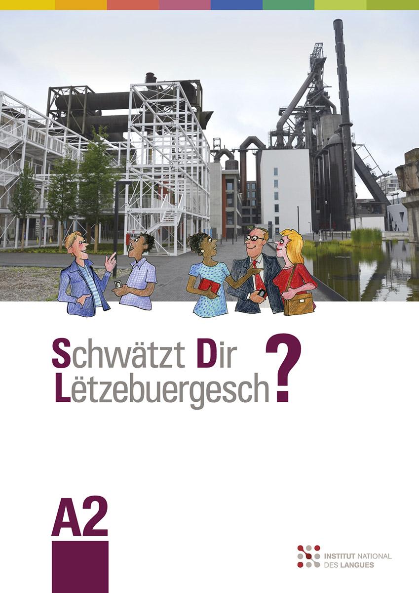 Livre A2 Schwätzt Dir Lëtzebuergesch? 2017 Illustrations Pit Weyer